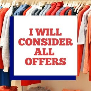 I will consider all offers